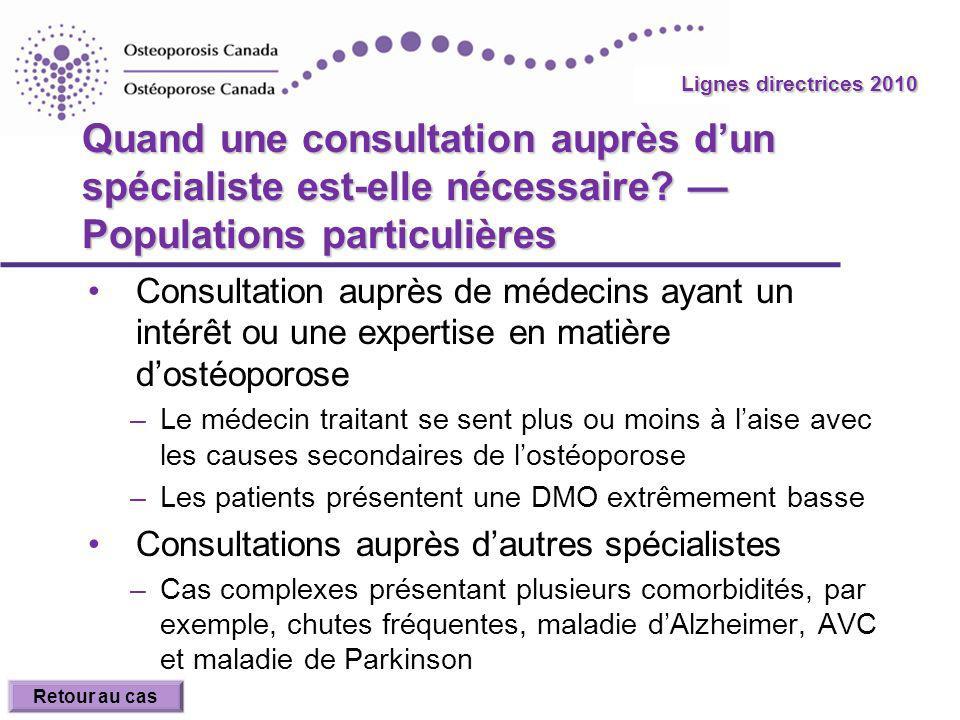 Lignes directrices 2010 Quand une consultation auprès d'un spécialiste est-elle nécessaire — Populations particulières.