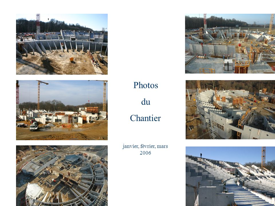 Photos du Chantier janvier, février, mars 2006