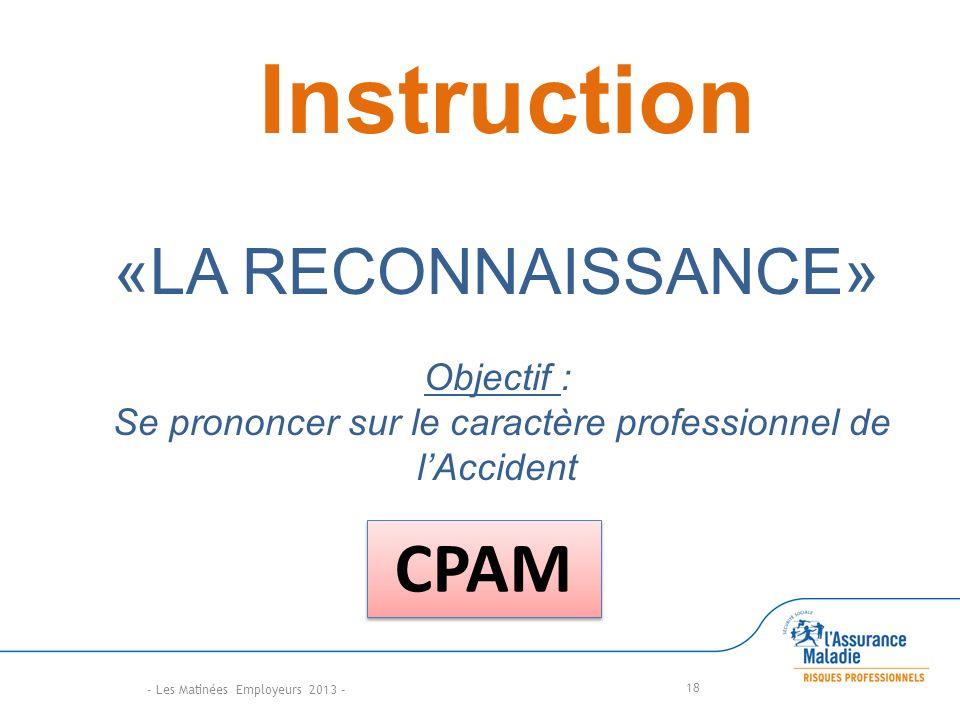 Se prononcer sur le caractère professionnel de l'Accident