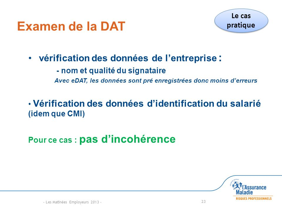 Examen de la DAT vérification des données de l'entreprise :
