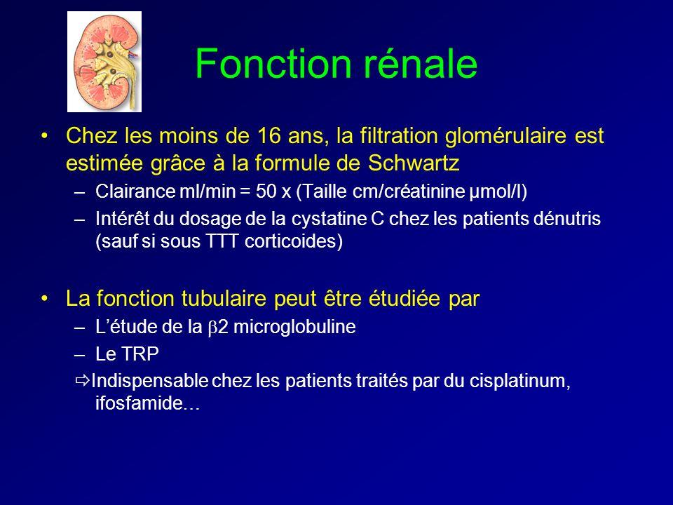 Fonction rénale Chez les moins de 16 ans, la filtration glomérulaire est estimée grâce à la formule de Schwartz.