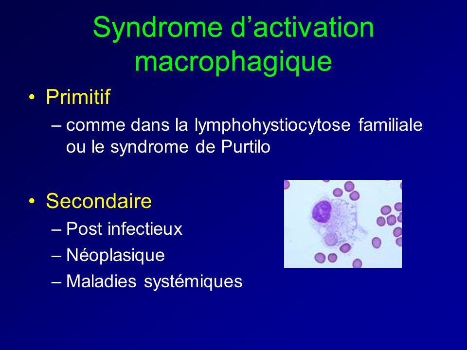 Syndrome d'activation macrophagique