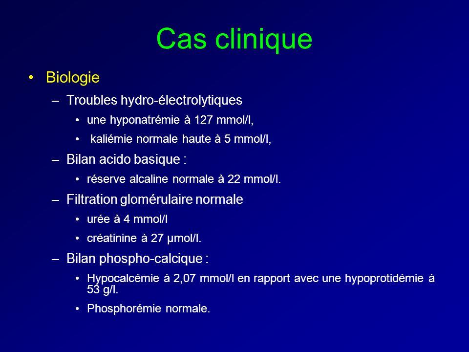 Cas clinique Biologie Troubles hydro-électrolytiques
