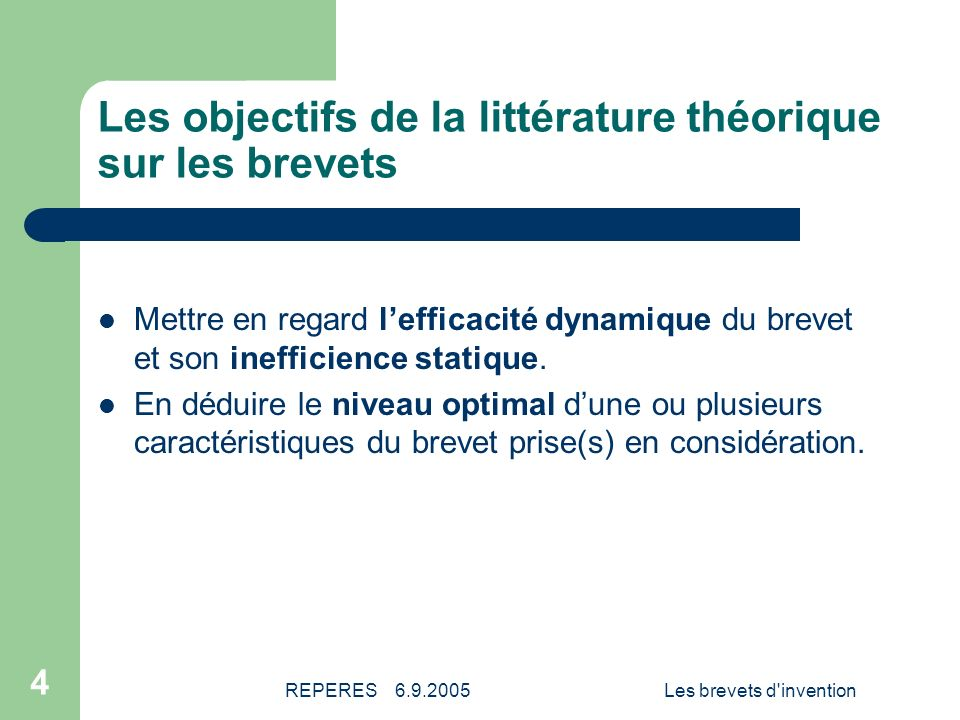 Les objectifs de la littérature théorique sur les brevets