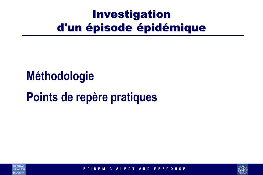 Investigation d un épisode épidémique