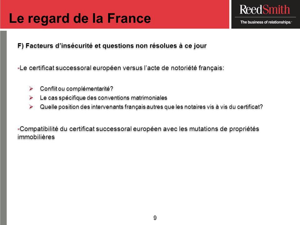 Le regard de la France F) Facteurs d'insécurité et questions non résolues à ce jour.