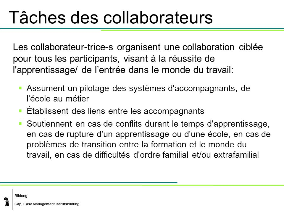 Tâches des collaborateurs