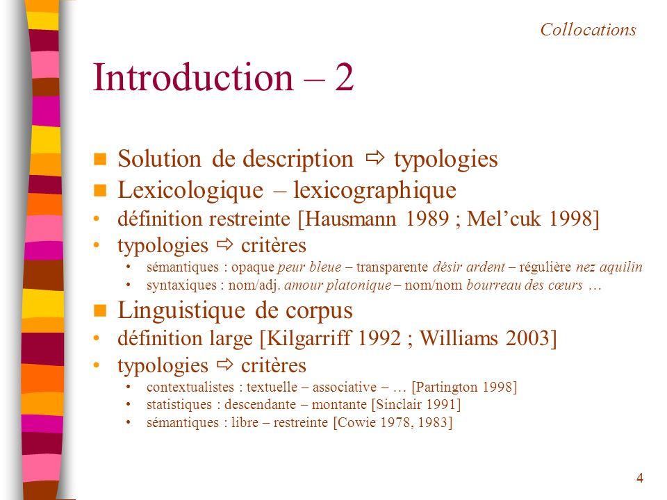 Introduction – 2 Solution de description  typologies