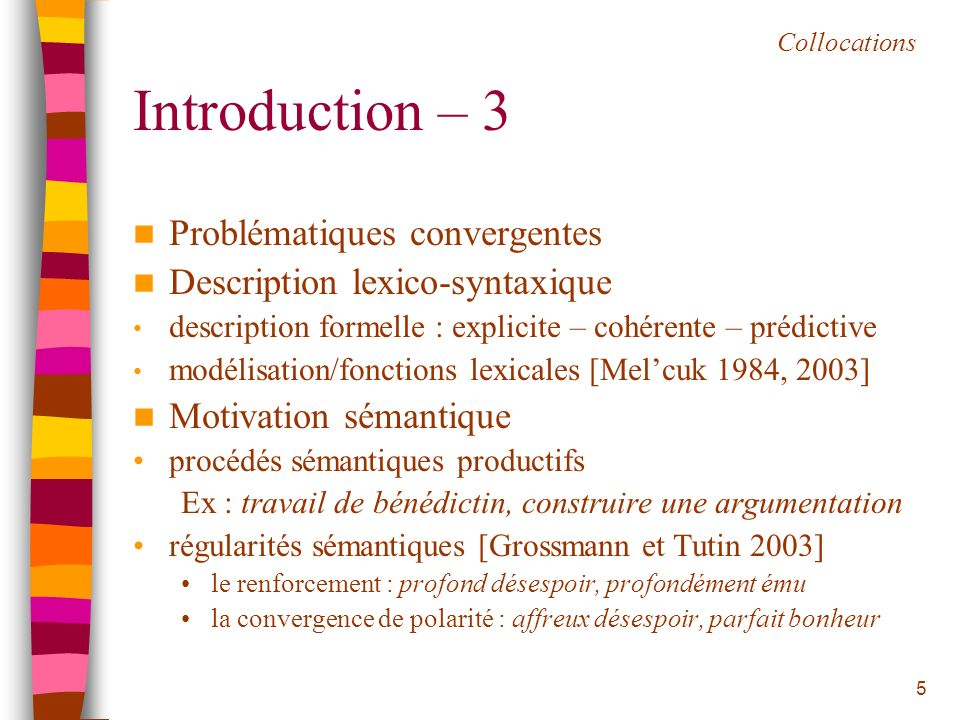 Introduction – 3 Problématiques convergentes