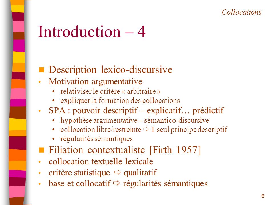 Introduction – 4 Description lexico-discursive