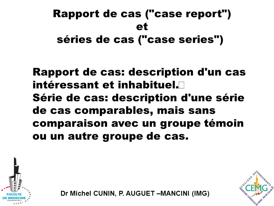 Rapport de cas ( case report ) et séries de cas ( case series )