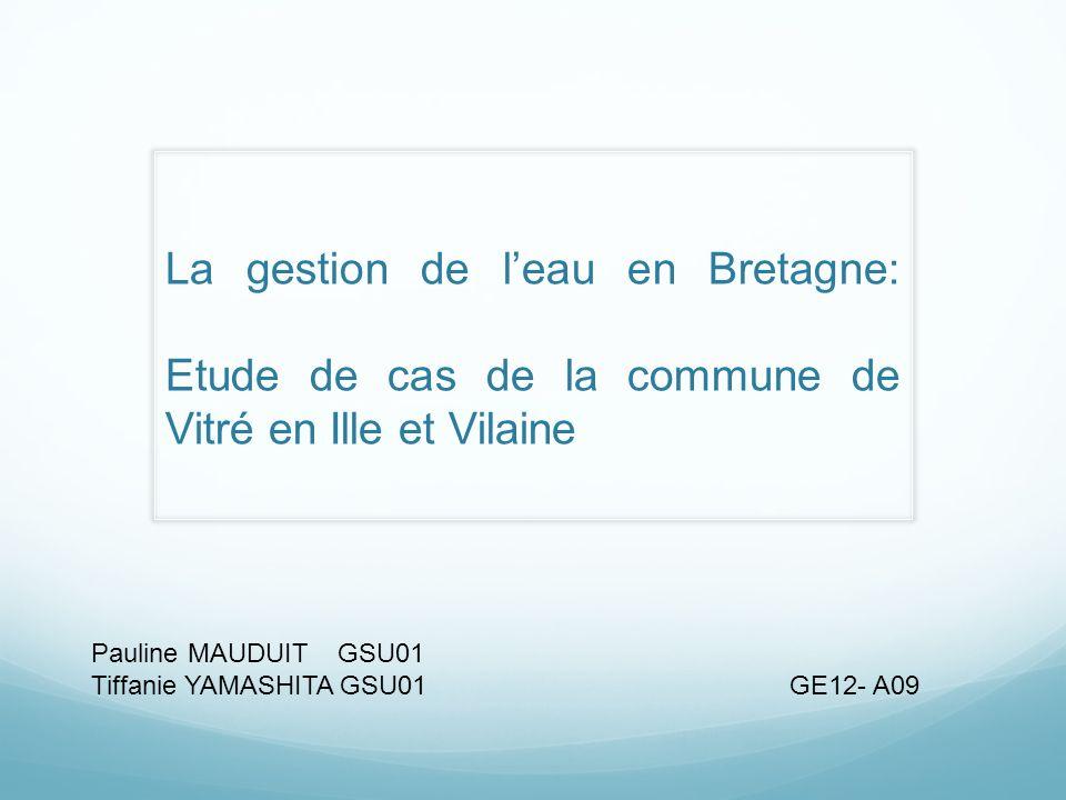 La gestion de l'eau en Bretagne: Etude de cas de la commune de Vitré en Ille et Vilaine