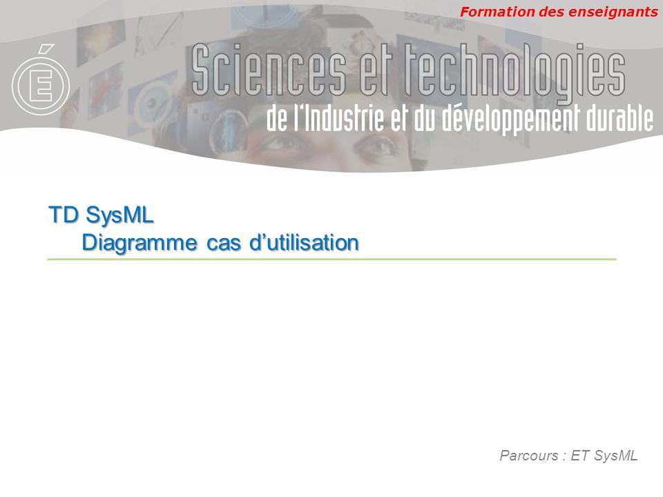 TD SysML Diagramme cas d'utilisation