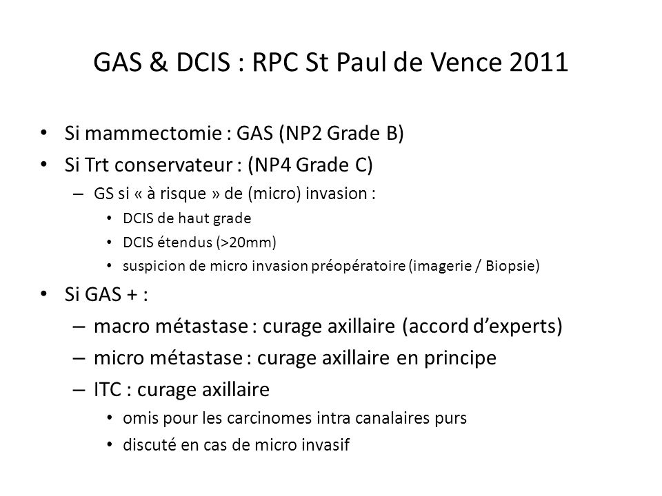 GAS & DCIS : RPC St Paul de Vence 2011