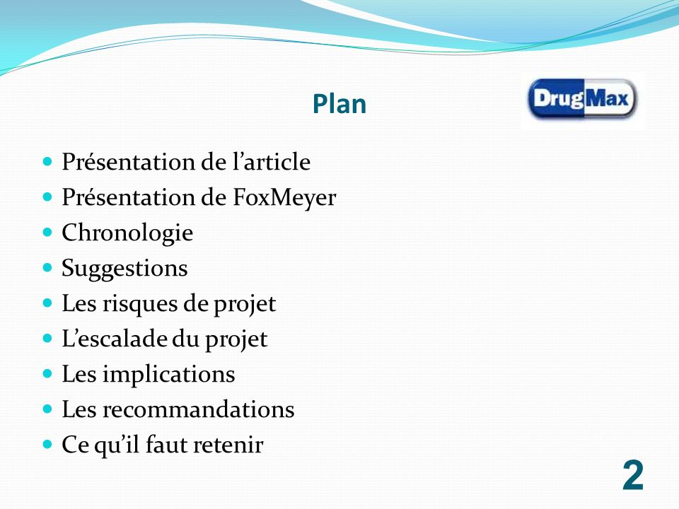 Plan Présentation de l'article Présentation de FoxMeyer Chronologie