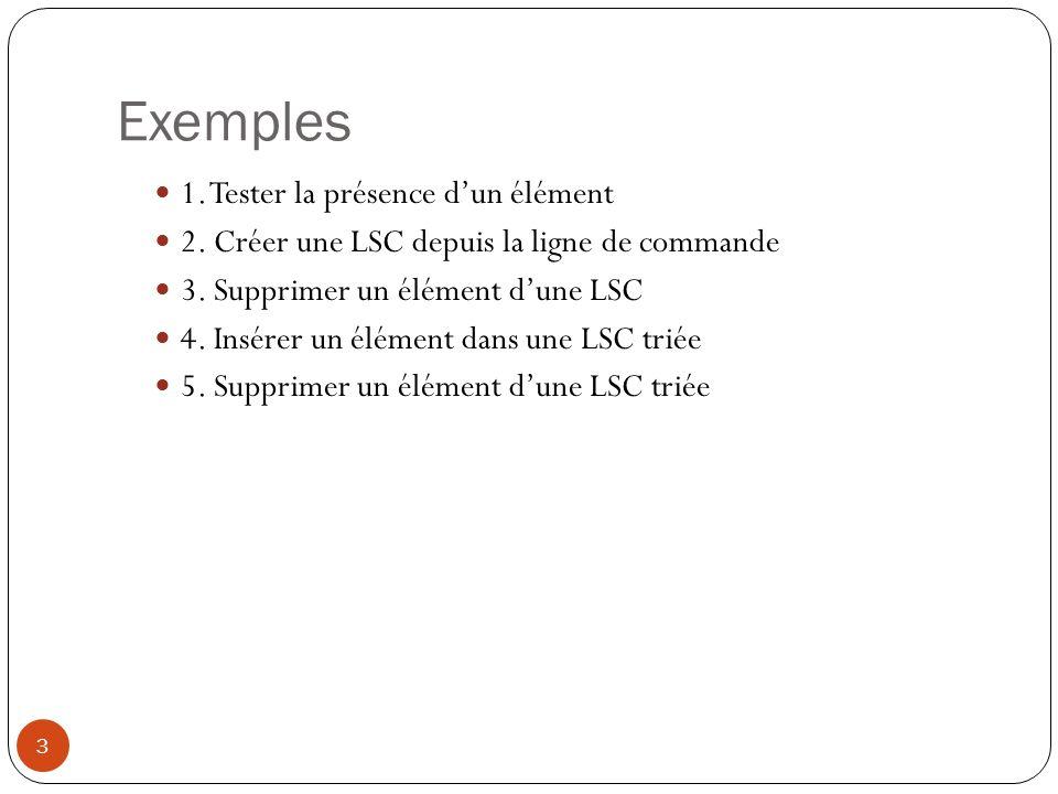 Exemples 1. Tester la présence d'un élément
