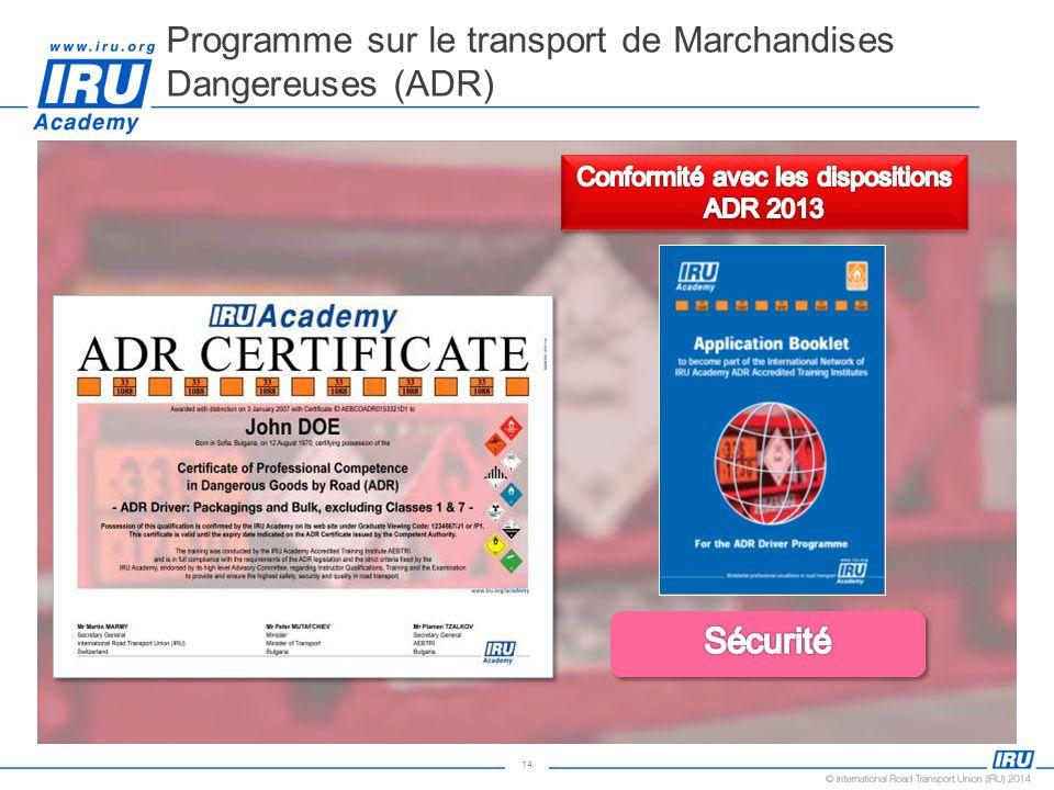 Programme sur le transport de Marchandises Dangereuses (ADR)