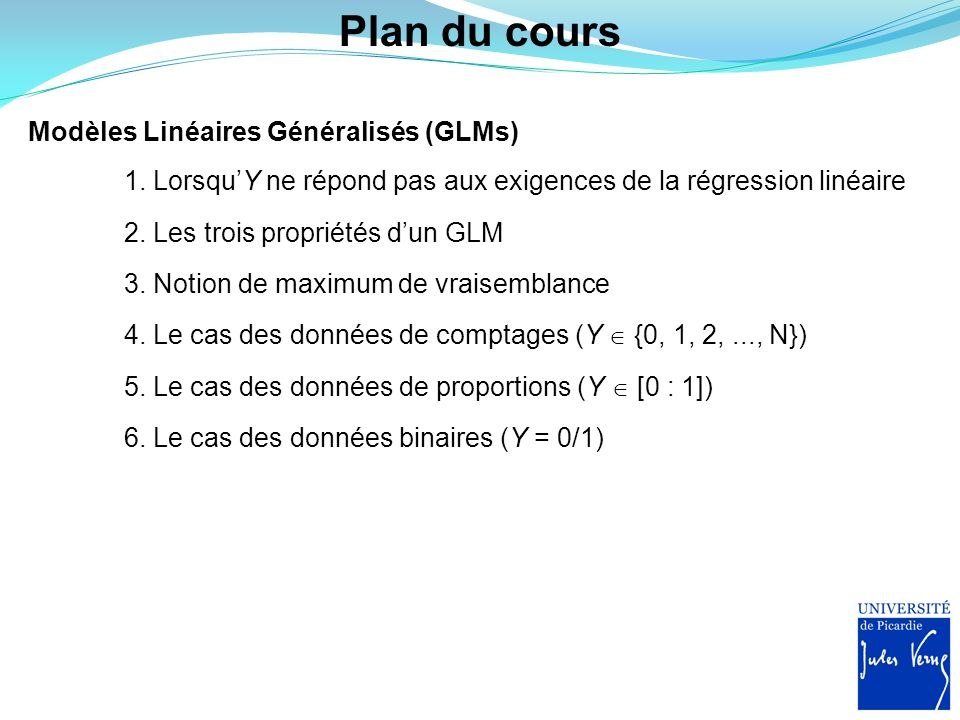 Plan du cours Modèles Linéaires Généralisés (GLMs)
