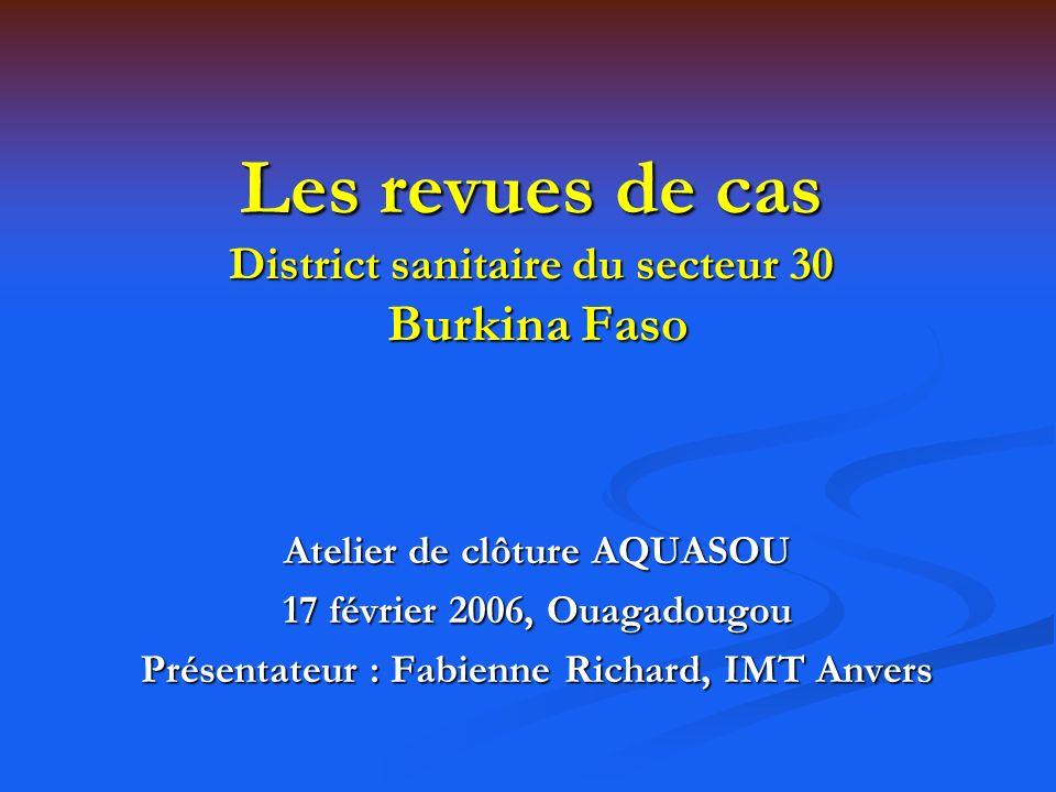Les revues de cas District sanitaire du secteur 30 Burkina Faso