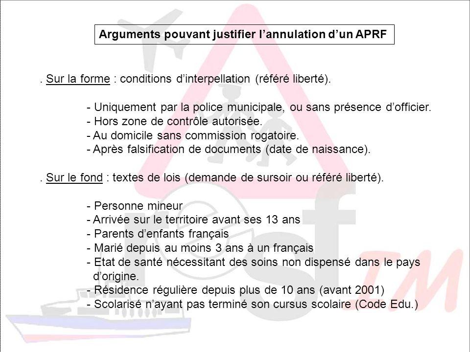 Arguments pouvant justifier l'annulation d'un APRF