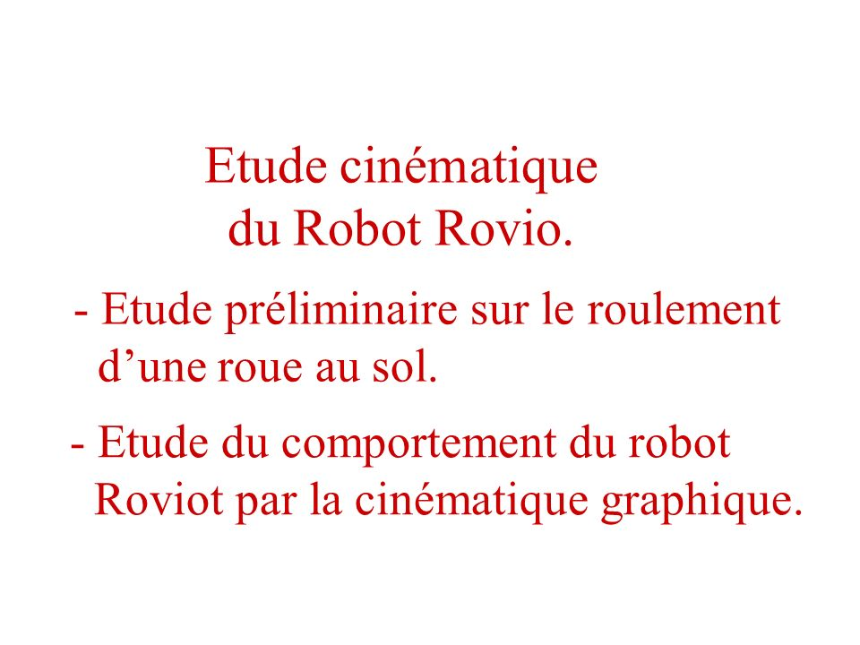 Etude cinématique du Robot Rovio.
