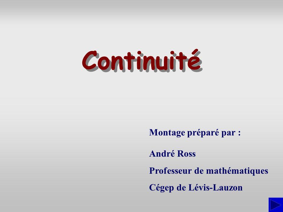 Continuité Montage préparé par : André Ross