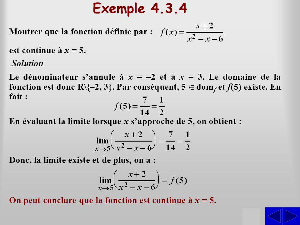 Exemple 4.3.4 S Montrer que la fonction définie par :