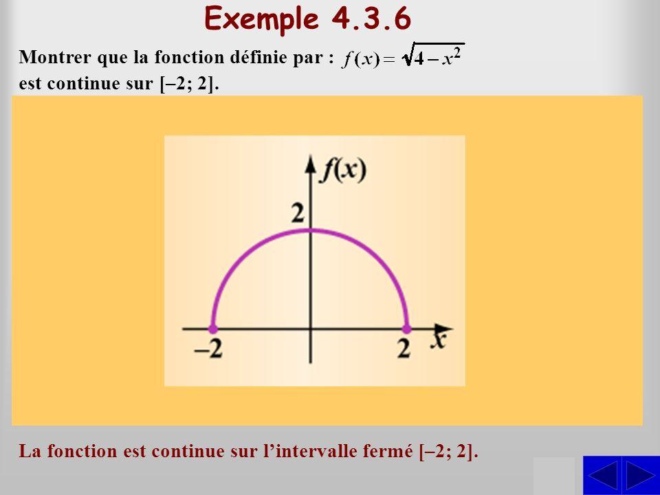 Exemple 4.3.6 S S S Montrer que la fonction définie par :