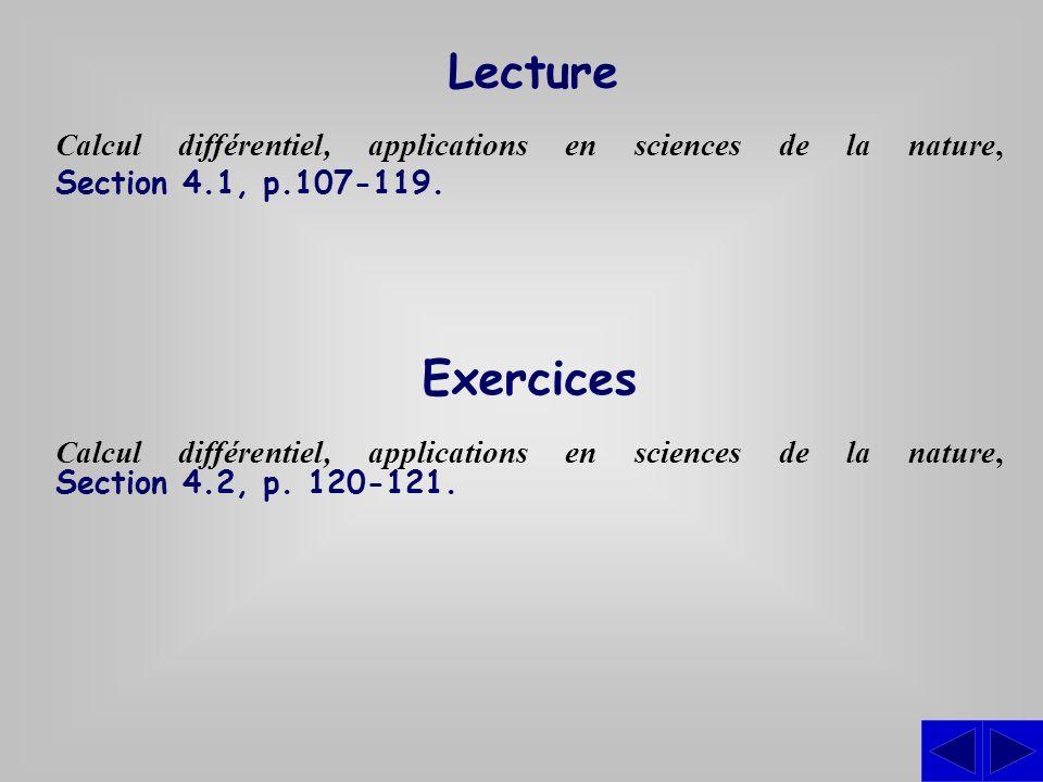 Lecture Calcul différentiel, applications en sciences de la nature, Section 4.1, p.107-119. Exercices.