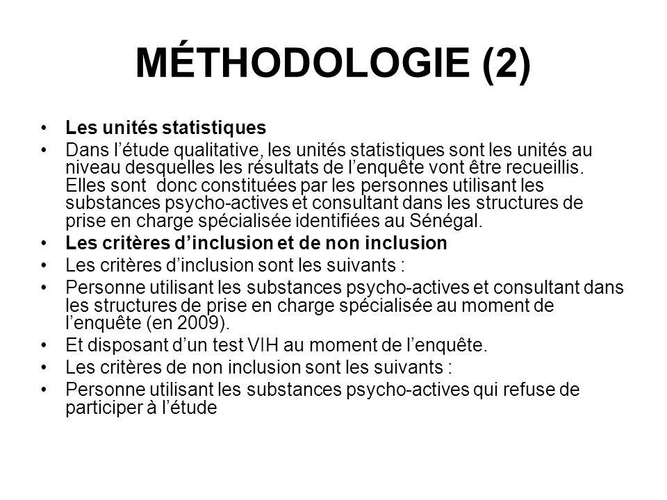 MÉTHODOLOGIE (2) Les unités statistiques