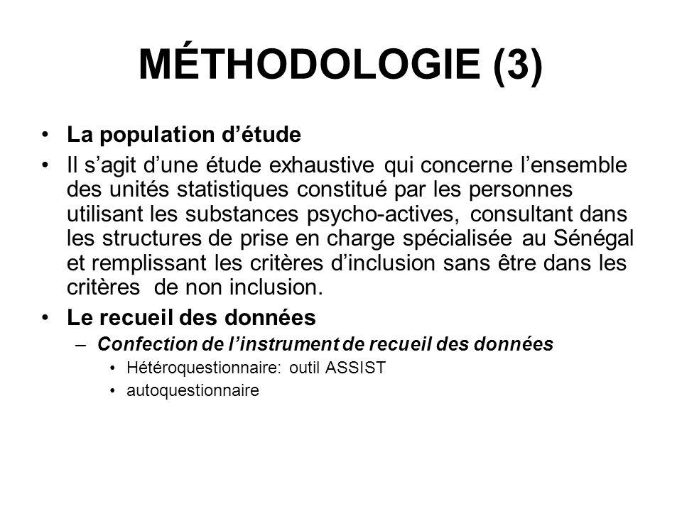 MÉTHODOLOGIE (3) La population d'étude