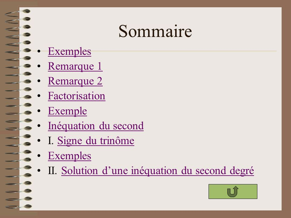 Sommaire Exemples Remarque 1 Remarque 2 Factorisation Exemple
