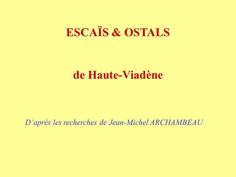 ESCAÏS & OSTALS de Haute-Viadène