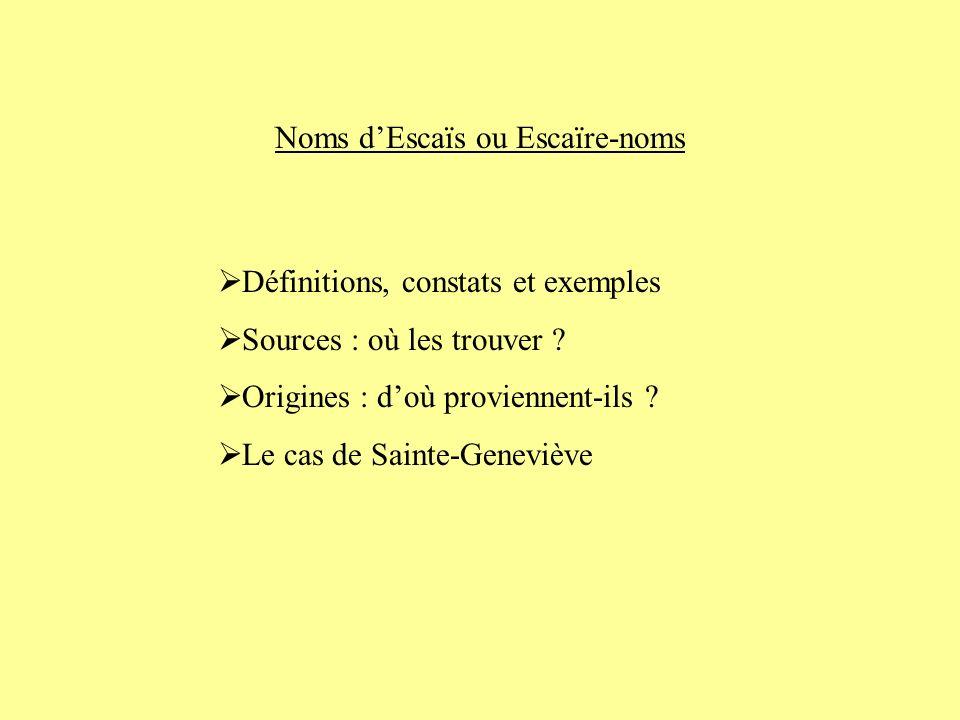Noms d'Escaïs ou Escaïre-noms