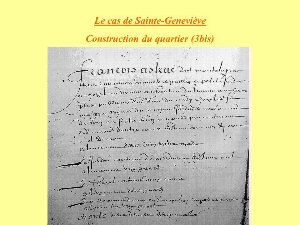 Le cas de Sainte-Geneviève Construction du quartier (3bis)