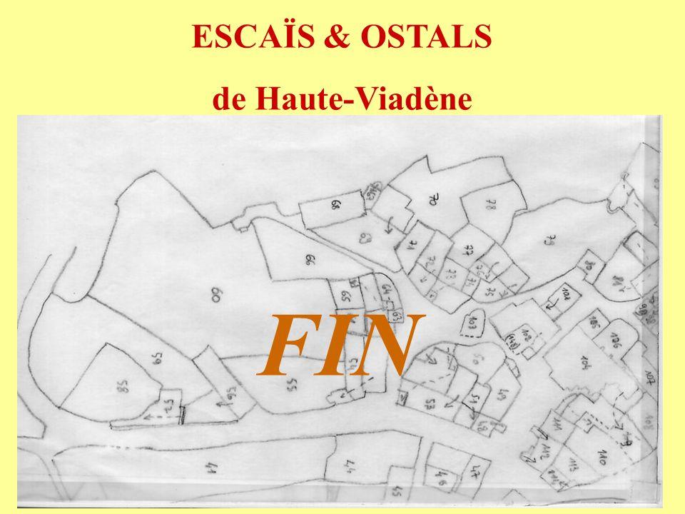 ESCAÏS & OSTALS de Haute-Viadène FIN