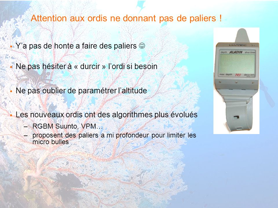 Attention aux ordis ne donnant pas de paliers !