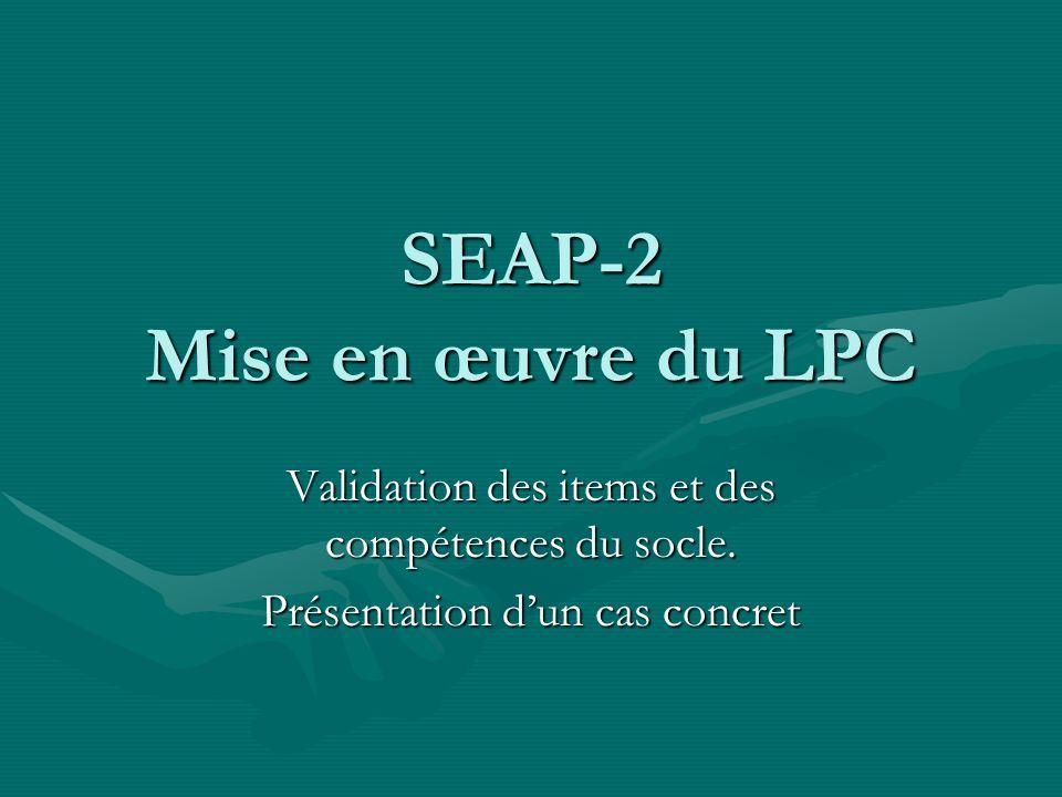 SEAP-2 Mise en œuvre du LPC
