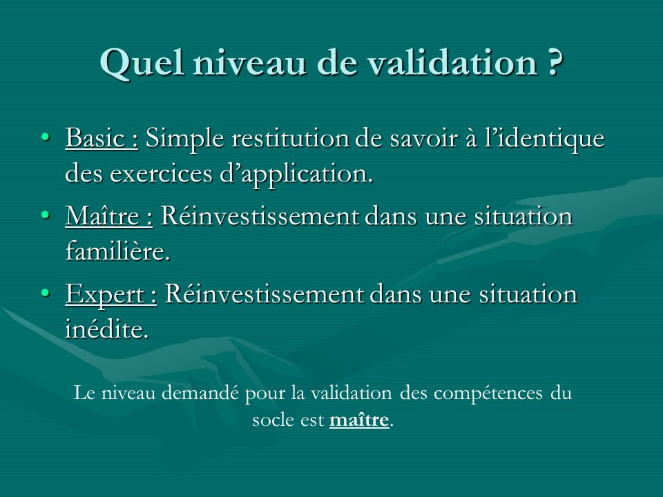 Quel niveau de validation