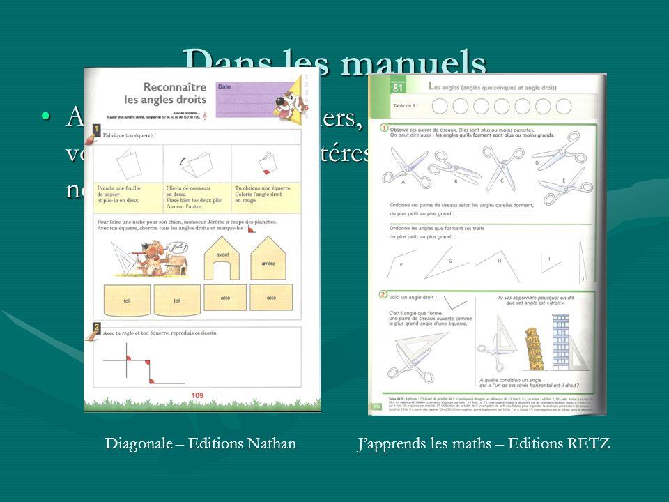 Dans les manuels A partir des deux fichiers, indiquer celui qui vous semble le plus intéressant pour définir la notion d'angle droit.