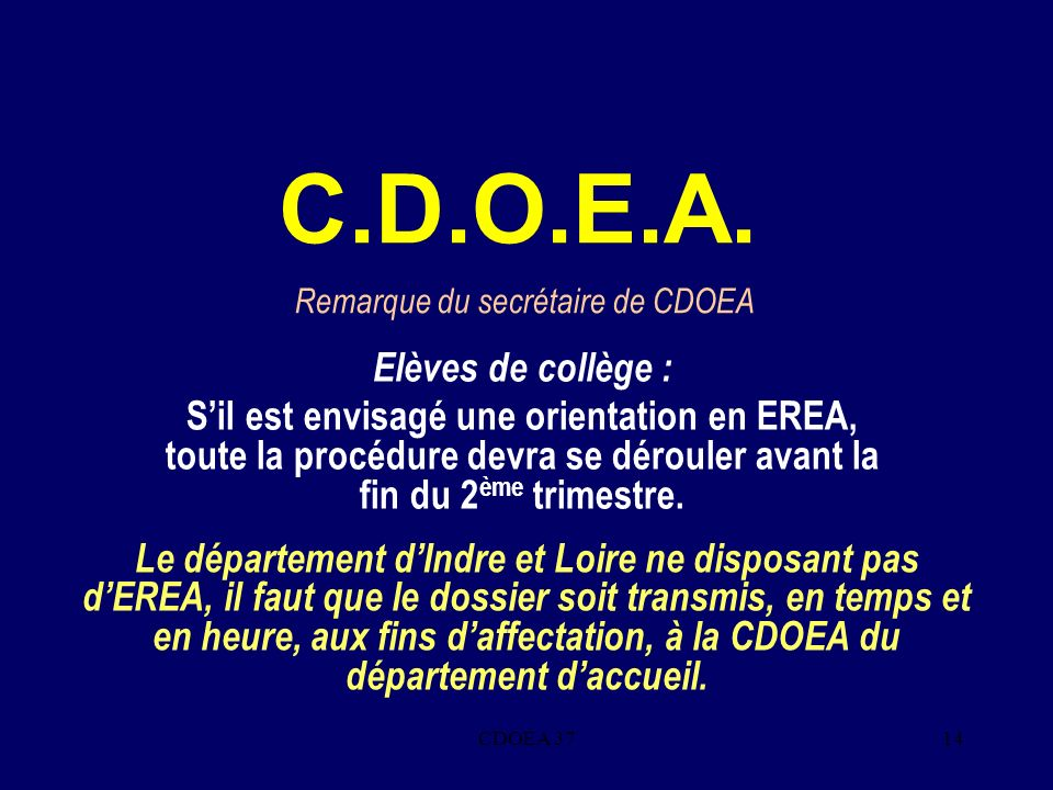 Remarque du secrétaire de CDOEA