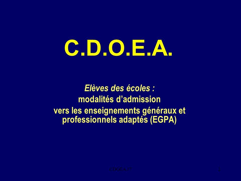 C.D.O.E.A. Elèves des écoles : modalités d'admission