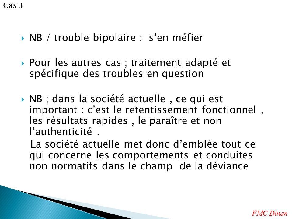 NB / trouble bipolaire : s'en méfier