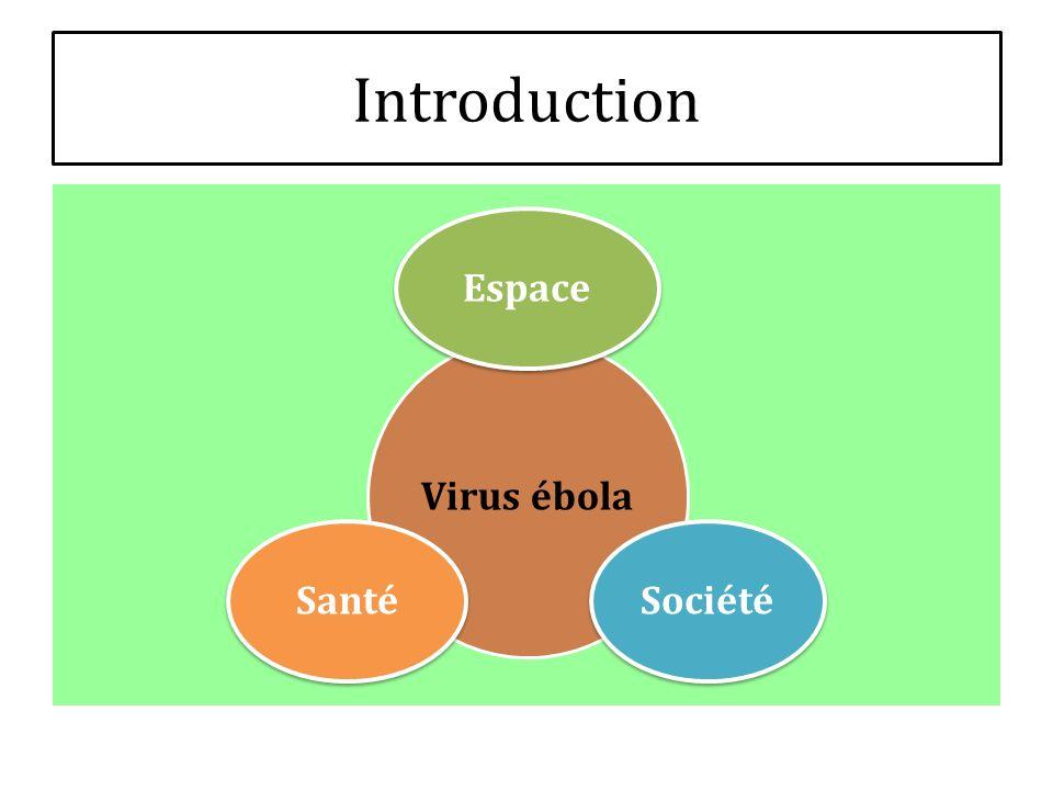 Introduction Virus ébola Espace Société Santé