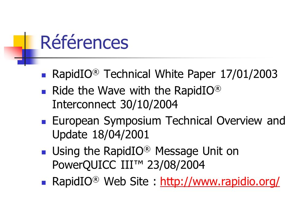 Références RapidIO® Technical White Paper 17/01/2003