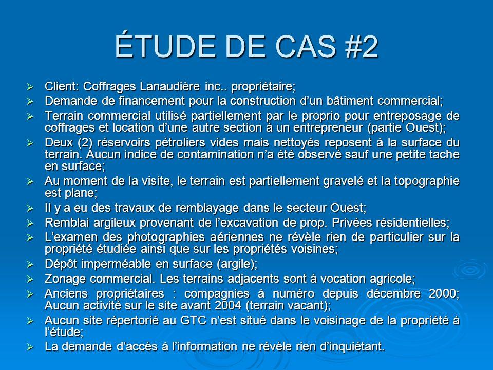 ÉTUDE DE CAS #2 Client: Coffrages Lanaudière inc.. propriétaire;