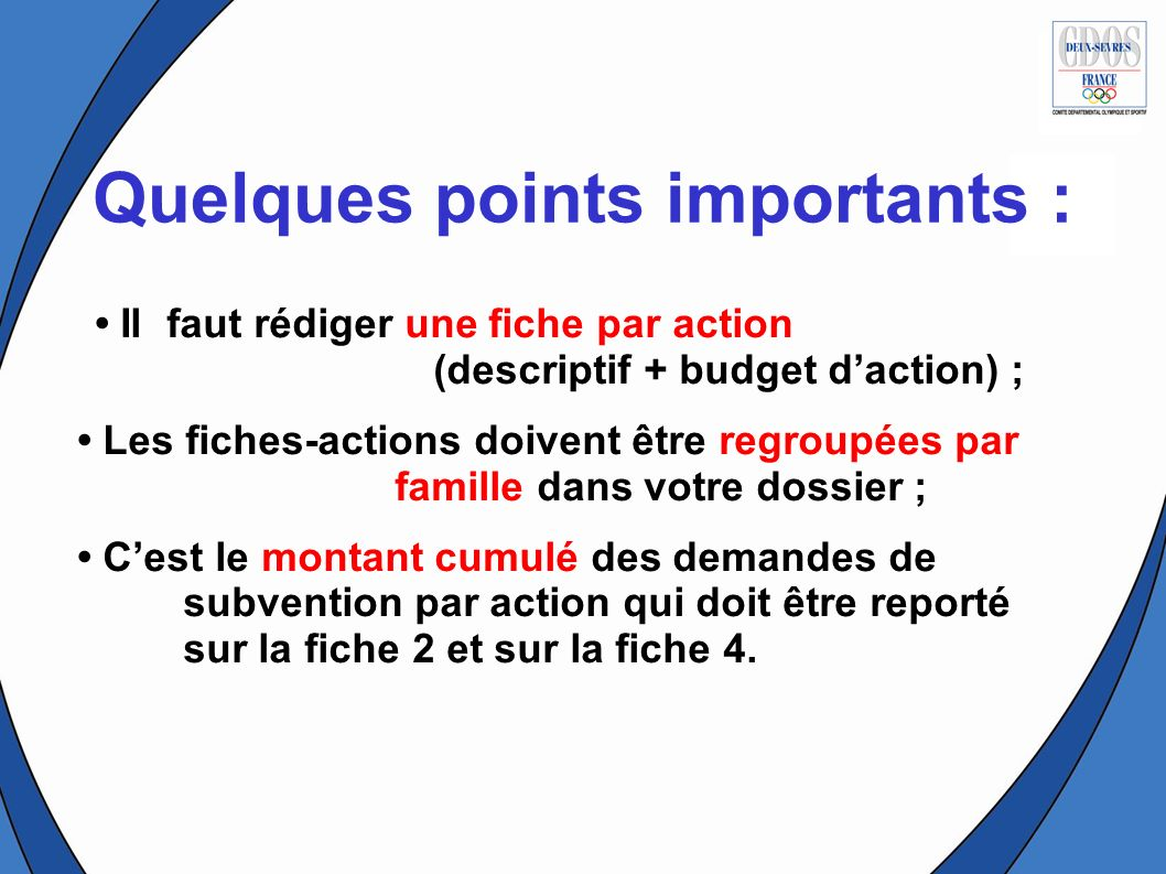 Quelques points importants :