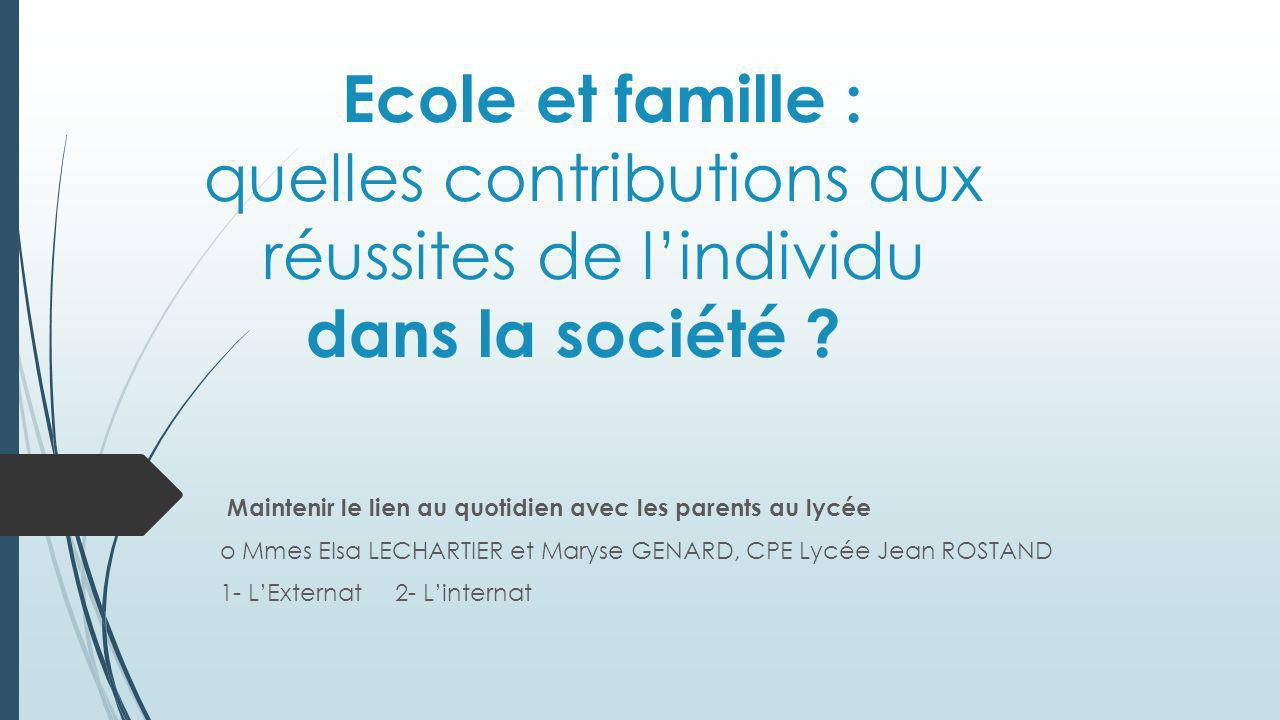 Ecole et famille : quelles contributions aux réussites de l'individu dans la société