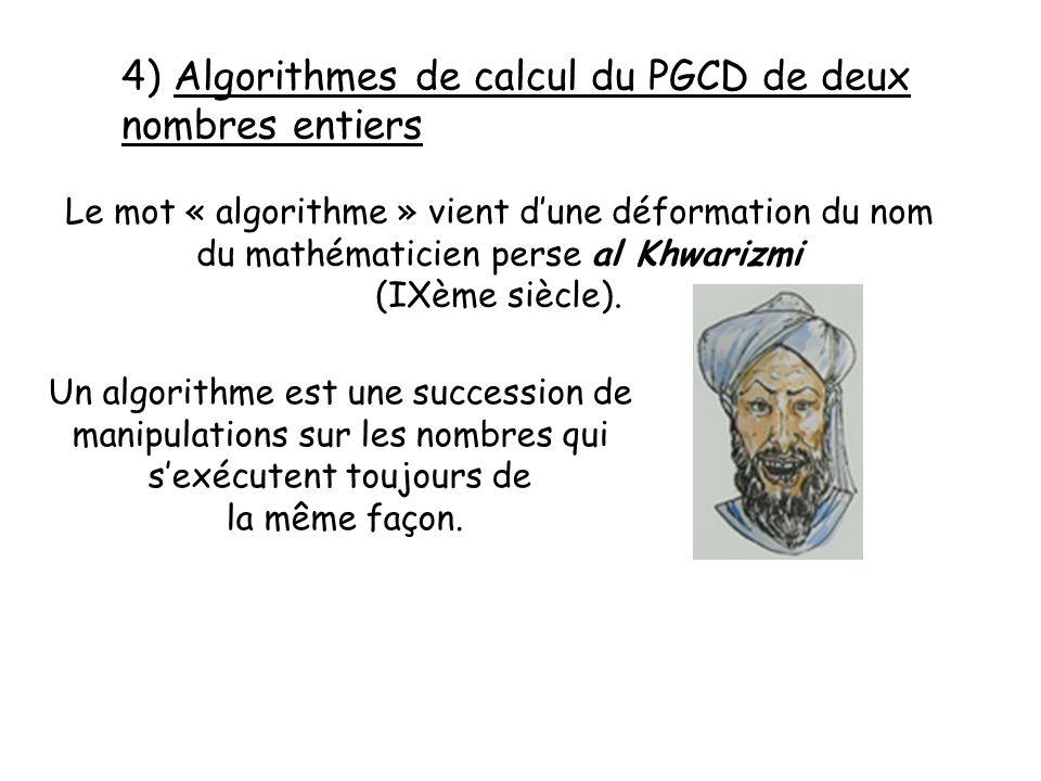 4) Algorithmes de calcul du PGCD de deux nombres entiers