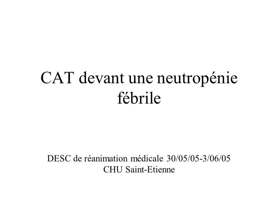 CAT devant une neutropénie fébrile